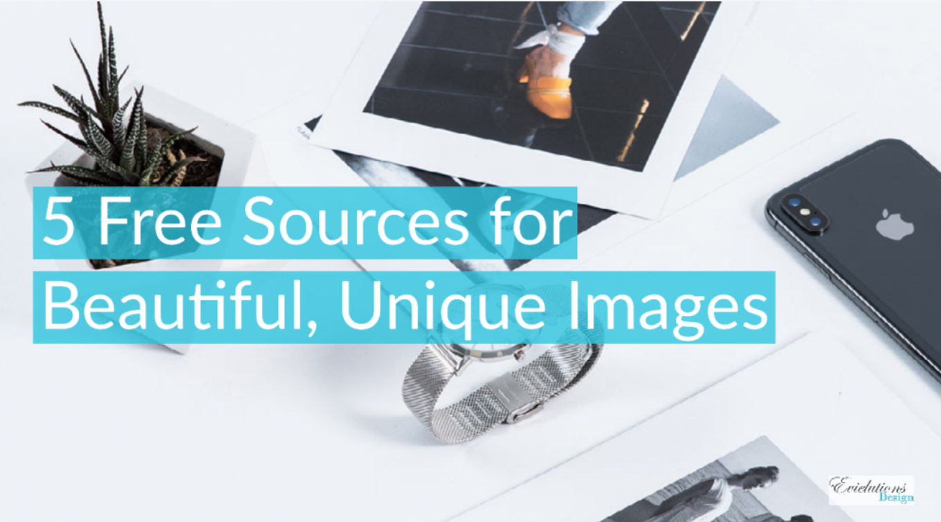 5 Free Sources for Beautiful, Unique Images