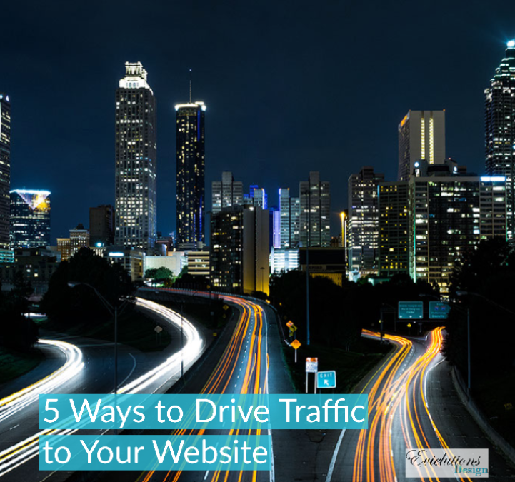5 Ways to Drive Traffic to Your Website