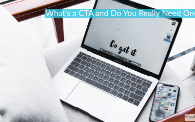 What's a CTA and Do You Really Need One?