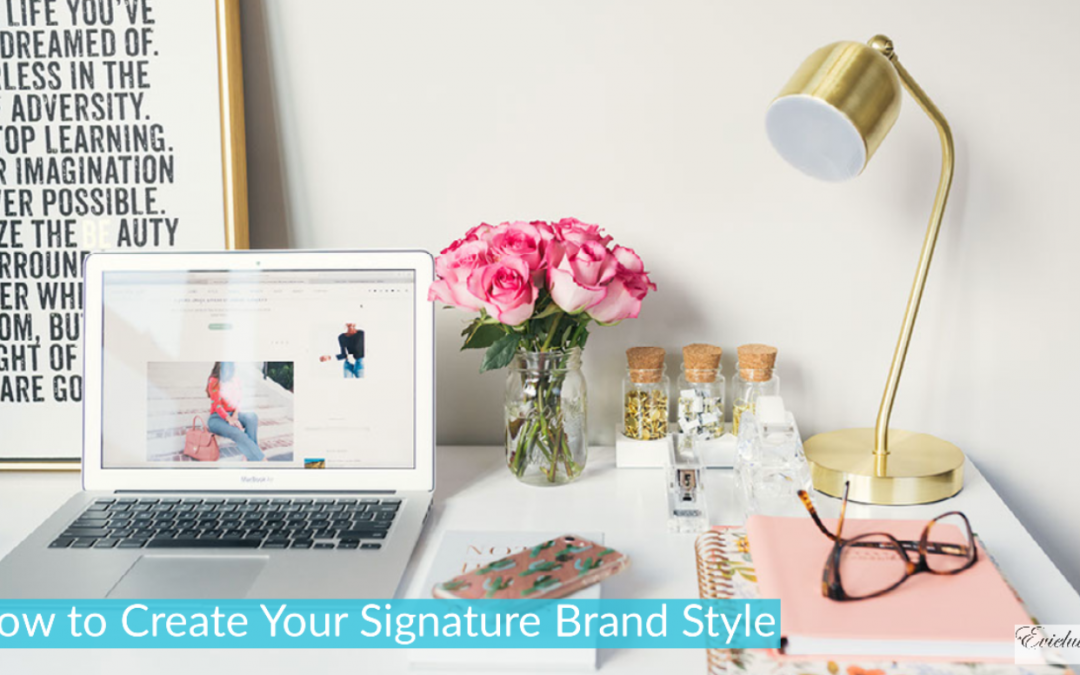 How to Create Your Signature Brand Style