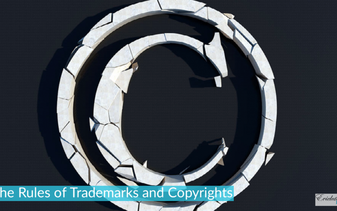The Rules of Trademarks and Copyrights