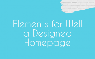 Important Elements You Need for a Well-Designed Homepage