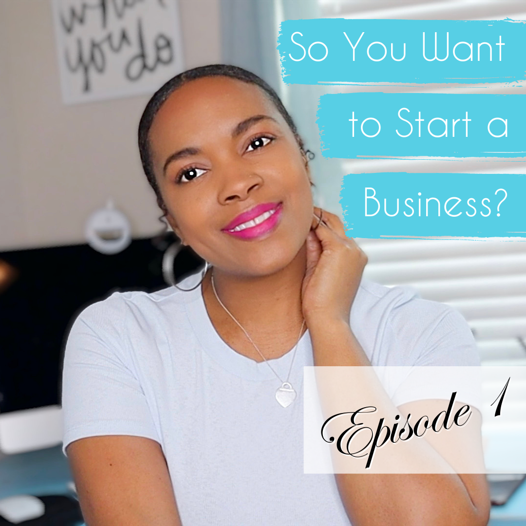 So You Want to Start a Business Series – Evielutions Design Journey